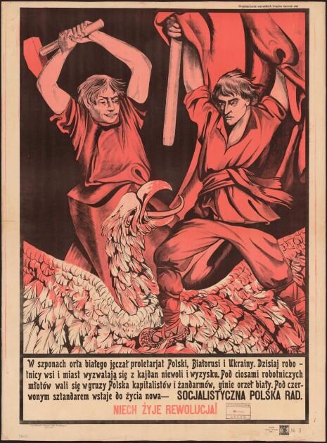 Польскоязычный советский плакат с призывом к пролетариату Польши, Беларуси и Украины вырваться из когтей «белого орла»