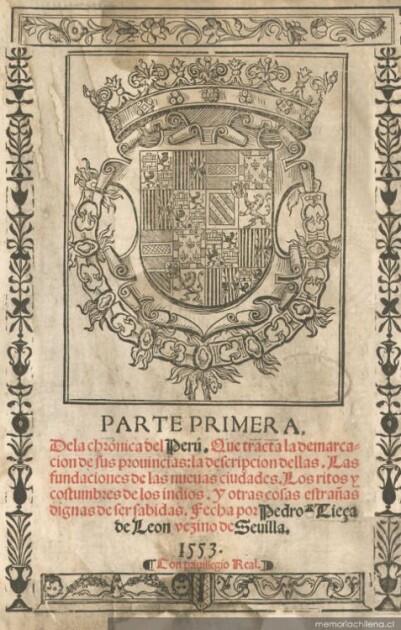 «Хроника Перу» Педро Сьесы де Леона